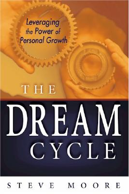 Image for Dream Cycle : Leveraging the Power of Personal Growth