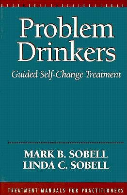 Image for Problem Drinkers: Guided Self-Change Treatment