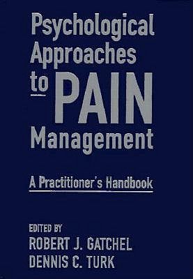 Image for Psychological Approaches to Pain Management: A Practitioner's Handbook