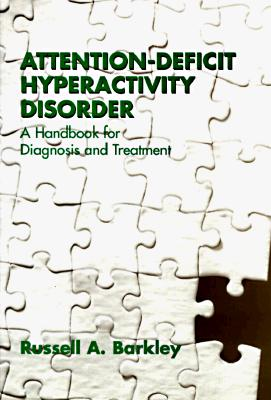 Image for Attention-Deficit Hyperactivity Disorder: A Handbook for Diagnosis and Treatment