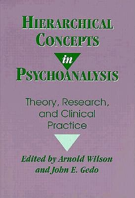 Image for Hierarchical Concepts in Psychoanalysis: Theory, Research, and Clinical Practice