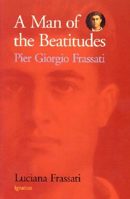 Image for A Man of the Beatitudes: Pier Giorgio Frassati