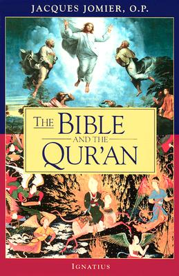 The Bible and the Qur'an, JACQUES JOMIER