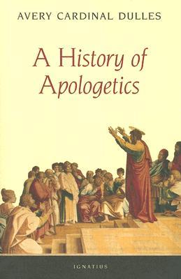 A History of Apologetics, Avery Robert Cardinal Dulles