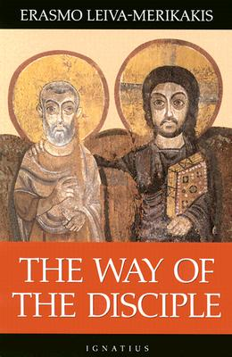 The Way of the Disciple, Erasmo Leiva-Merikakis