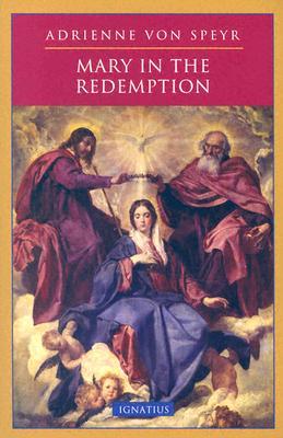 Mary in the Redemption, Adrienne Von Speyr