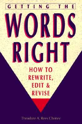 Image for Getting the Words Right: How to Rewrite, Edit and Revise
