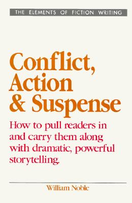 Image for Conflict, Action and Suspense (Elements of Fiction Writing)