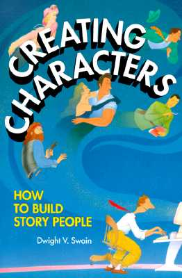Image for Creating Characters: How to Build Story People
