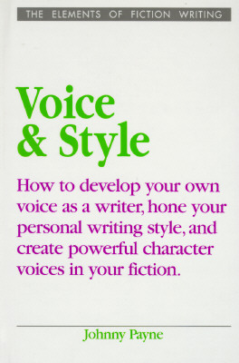 Image for Voice & Style (Elements of Fiction Writing)