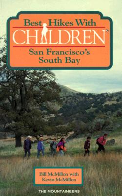 Image for Best Hikes With Children: San Francisco's South Bay (Best Hikes With Children Series)