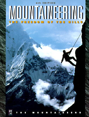 Image for Mountaineering: The Freedom of the Hills