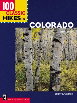 Image for 100 Classic Hikes in Colorado (Classic Hikes) 2nd Edition