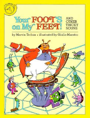Image for Your Foot's on My Feet!  And Other Tricky Nouns
