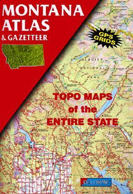 Image for Montana Atlas and Gazetteer (State Atlas & Gazetteer)