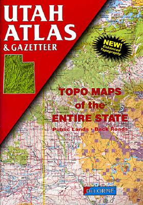 Image for Utah Atlas and Gazetteer (State Atlas & Gazetteer)