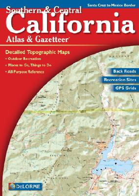 Image for Southern & Central California Atlas & Gazetteer