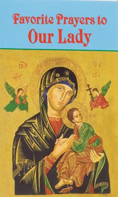 Favorite Prayers to Our Lady, Buono, Anthony M