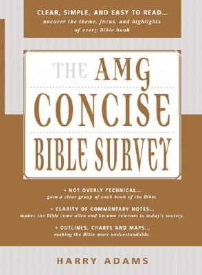 Image for The AMG Concise Survey of the Bible