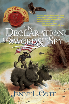 Image for The Declaration, the Sword and the Spy (Volume 6) (The Epic Order of the Seven)