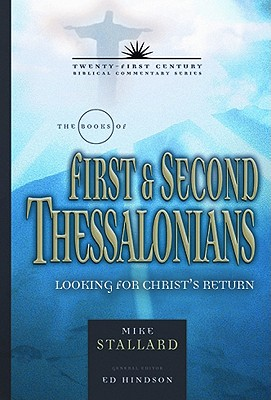 Image for TCBC 1&2 Thessalonians: Living for Christ's Return (21st Century) (21st Century Biblical Commentary Series)