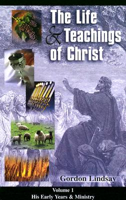 Image for Life & Teachings of Christ (Vol. 1)