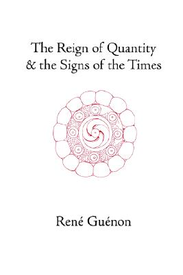 Image for The Reign of Quantity and the Signs of the Times