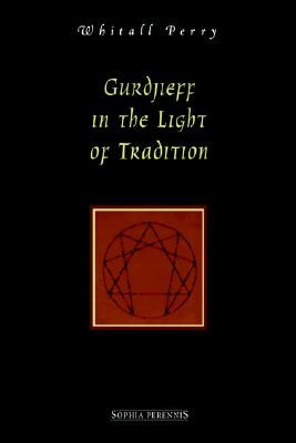 Image for Gurdjieff in the Light of Tradition
