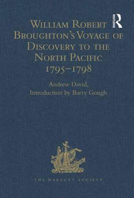 Image for William Robert Broughton's Voyage of Discovery to the North Pacific 1795-1798
