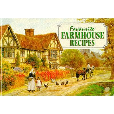 Favourite Farmhouse Recipes, GREGORY, Carole