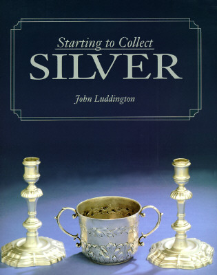 Image for Starting to Collect Silver