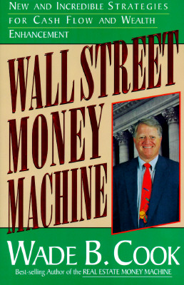 Image for Wall Street Money Machine: New and Incredible Strategies for Cash Flow and Wealth Enhancement