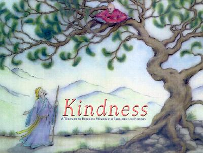Image for Kindness: A Treasury of Buddhist Wisdom for Children and Parents (Little Light of Mine Series)