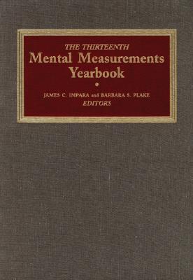 The Thirteenth Mental Measurements Yearbook (Buros Mental Measurements Yearbook) (v. 13), Buros Center
