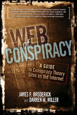 Image for Web of Conspiracy: A Guide to Conspiracy Theory Sites on the Internet