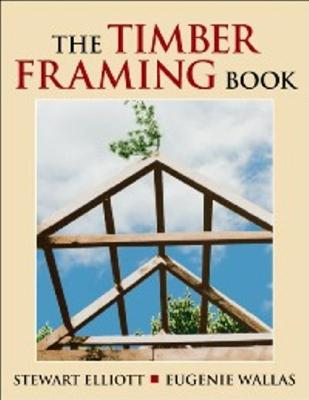 Image for The Timber Framing Book