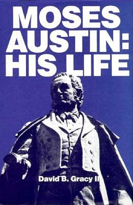 Image for Moses Austin: His life
