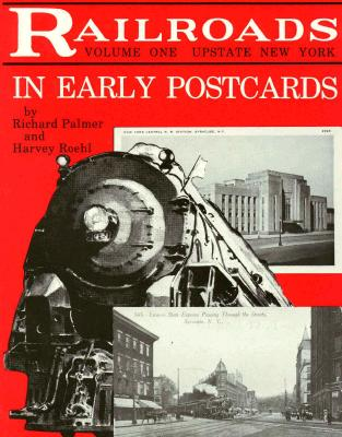 Image for Railroads in Early Postcards: Upstate New York (Railroads in Early Postcards , Vol. 1)