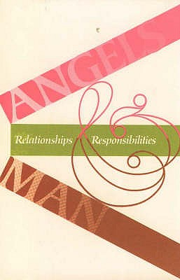 Image for Angels and Man - Relationships Responsibilities