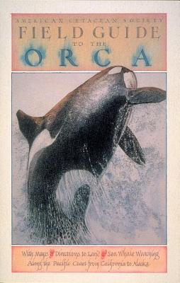 Image for Field Guide to the Orca (Sasquatch Field Guide Series)
