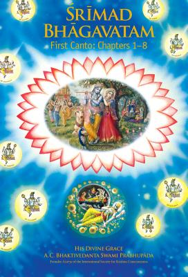 Image for Srimad Bhagavatam : First Canto Creation (Chapters 1-7)