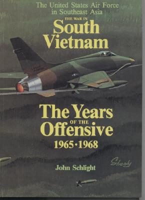 Image for THE WAR IN SOUTH VIETNAM -THE YEARS OF THE OFFENSIVE 1965-1968