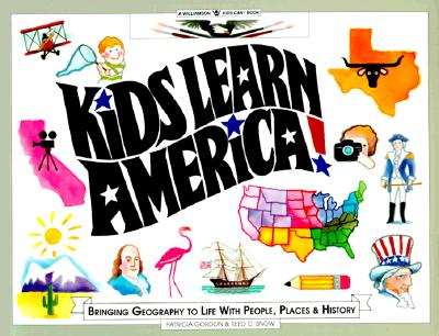 Image for Kids Learn America: Bringing Geography to Life With People, Places, and History (Williamson Kids Can Books)