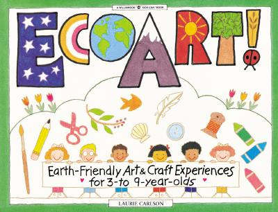 Image for Ecoart! Earth Friendly Art (Williamson Kids Can! Series)
