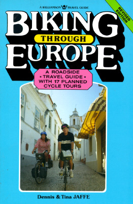 Image for BIKING THROUGH EUROPE ROADSIDE TRAVEL GUIDE WITH 17 PLANNED TOURS