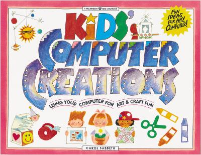 Image for KIDS' COMPUTER CREATIONS