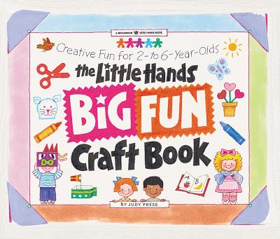 Image for LITTLE HANDS BIG FUN CRAFT BOOK