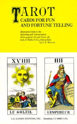 "Image for ""Tarot Cards for Fun and Fortune Telling: Illustrated Guide to the Spreading and Interpretation of the Popular 78-Card Tarot IJJ Deck of Muller & CIE, Switzerland"""