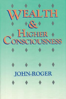 Image for Wealth and Higher Consciousness
