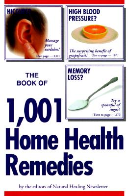 Image for The Book of 1,001 Home Health Remedies